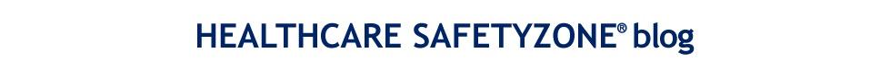 Healthcare SafetyZone Blog